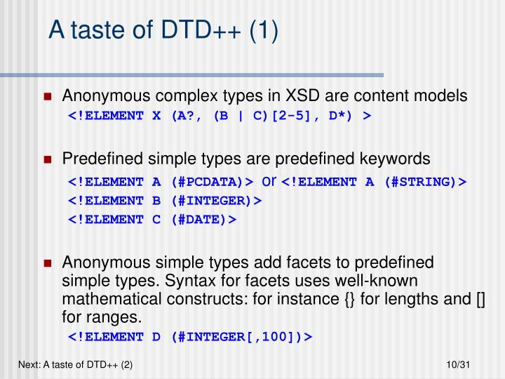 A taste of DTD++ (1)