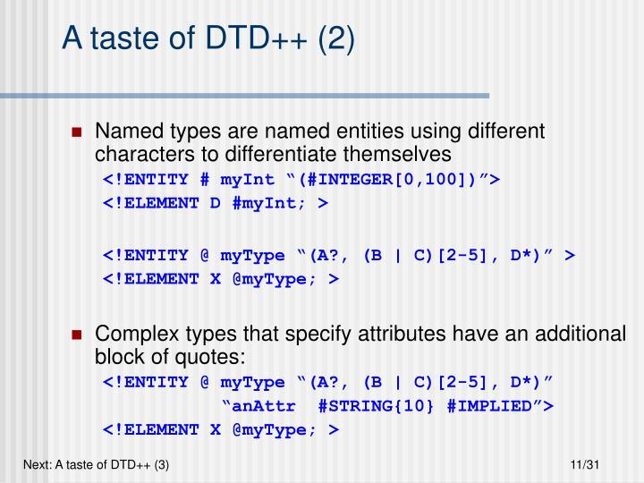 A taste of DTD++ (2)