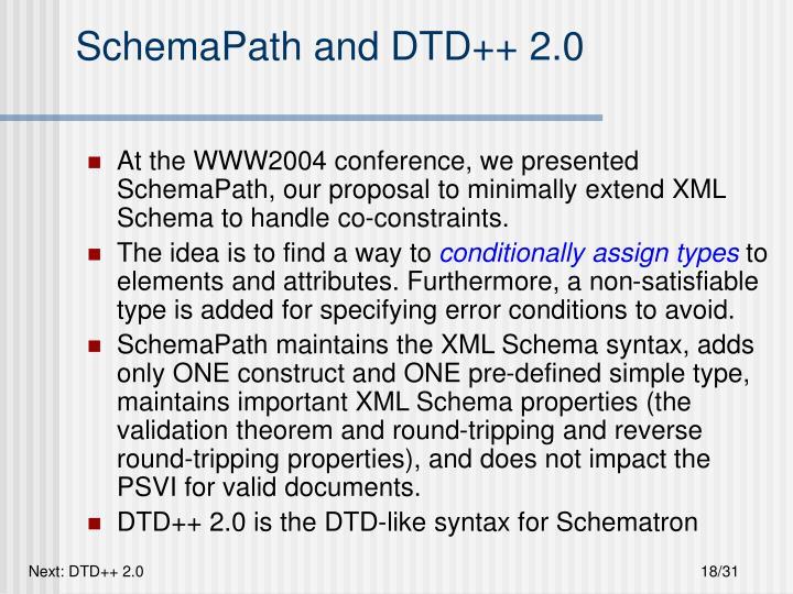 SchemaPath and DTD++ 2.0