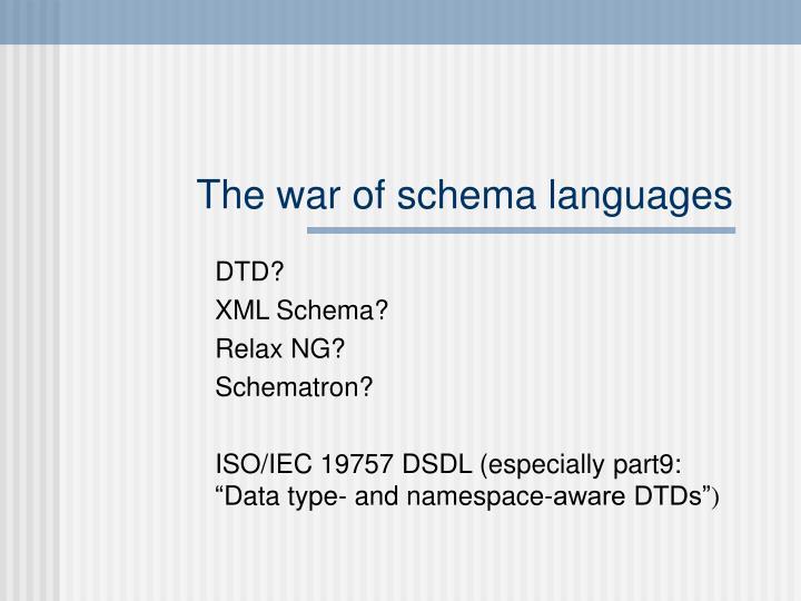 The war of schema languages