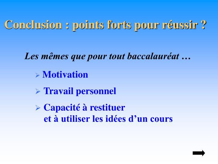 Conclusion : points forts pour réussir ?