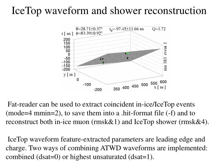 IceTop waveform and shower reconstruction