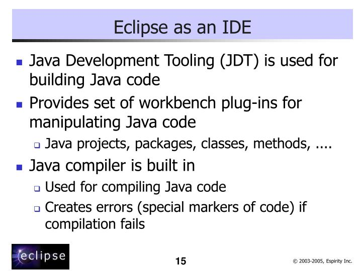 Eclipse as an IDE