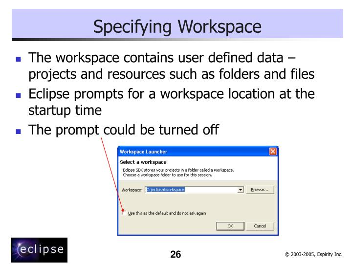 Specifying Workspace