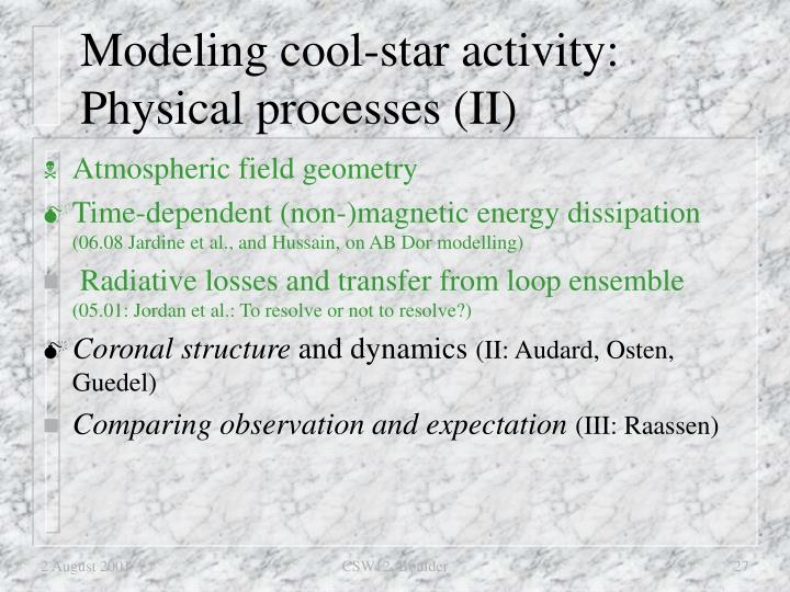Modeling cool-star activity: