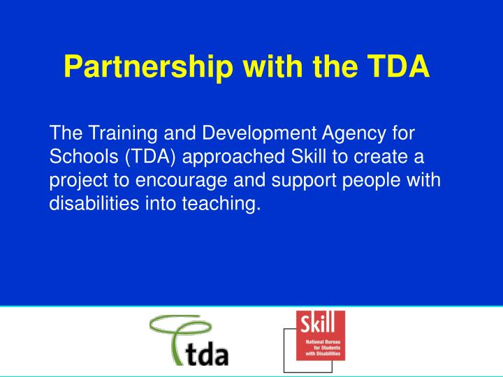 Partnership with the TDA