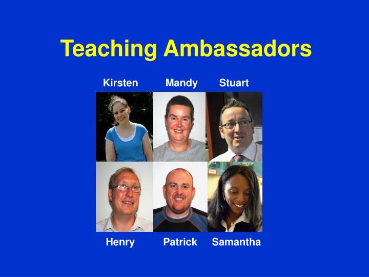 Teaching Ambassadors