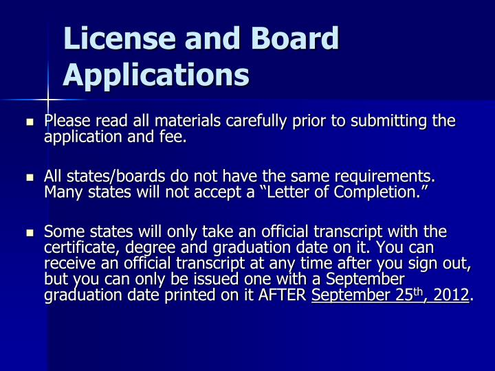 License and Board Applications