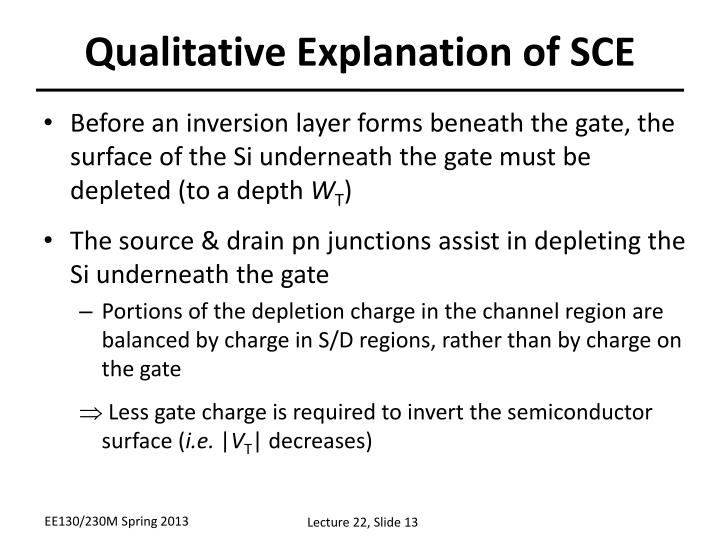 Qualitative Explanation of SCE