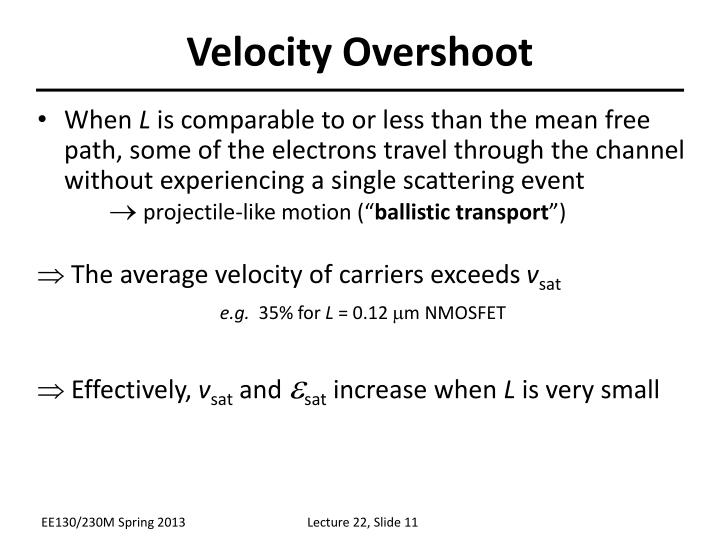 Velocity Overshoot