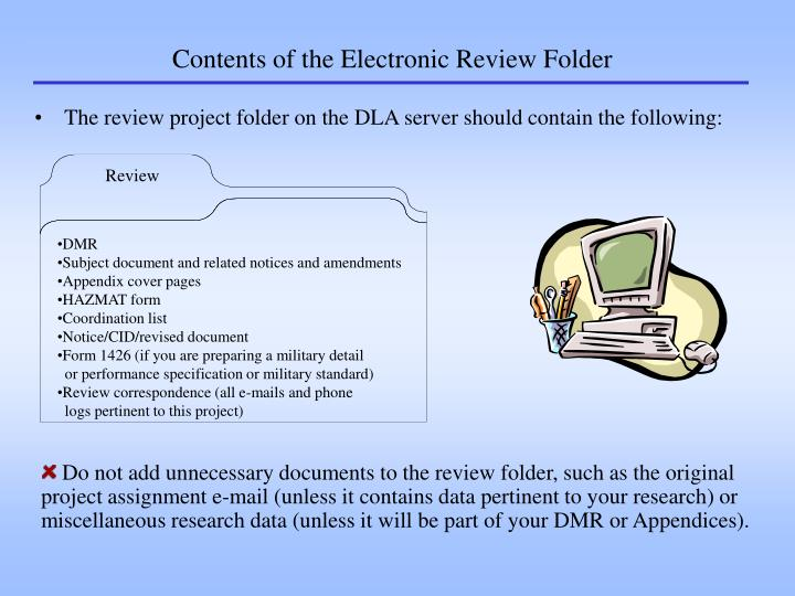 Contents of the electronic review folder