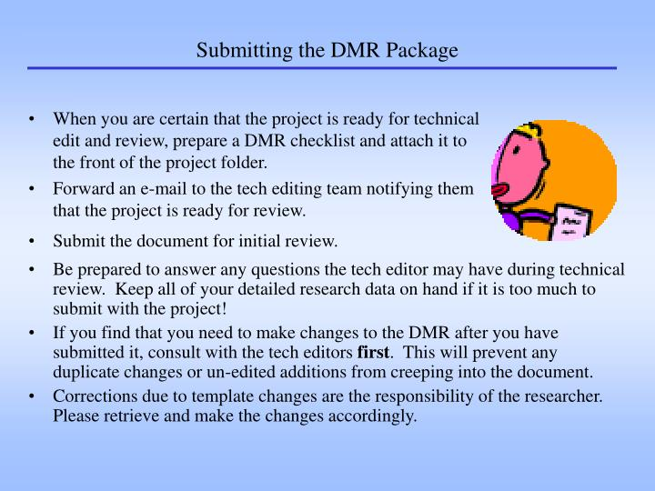 Submitting the DMR Package