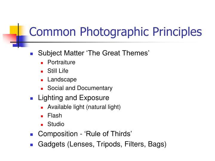 Common Photographic Principles