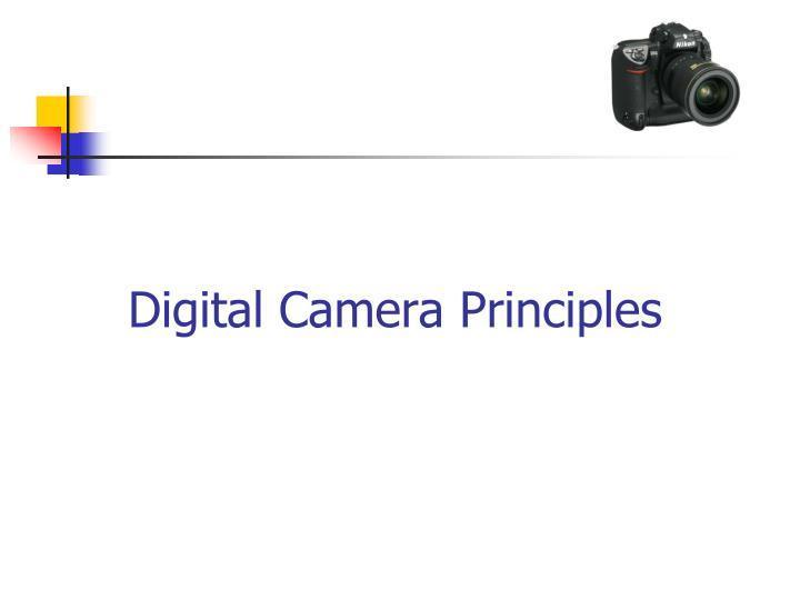 Digital Camera Principles
