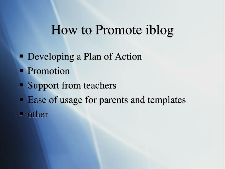 How to Promote iblog