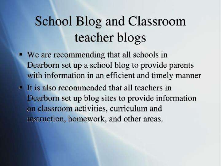 School Blog and Classroom teacher blogs