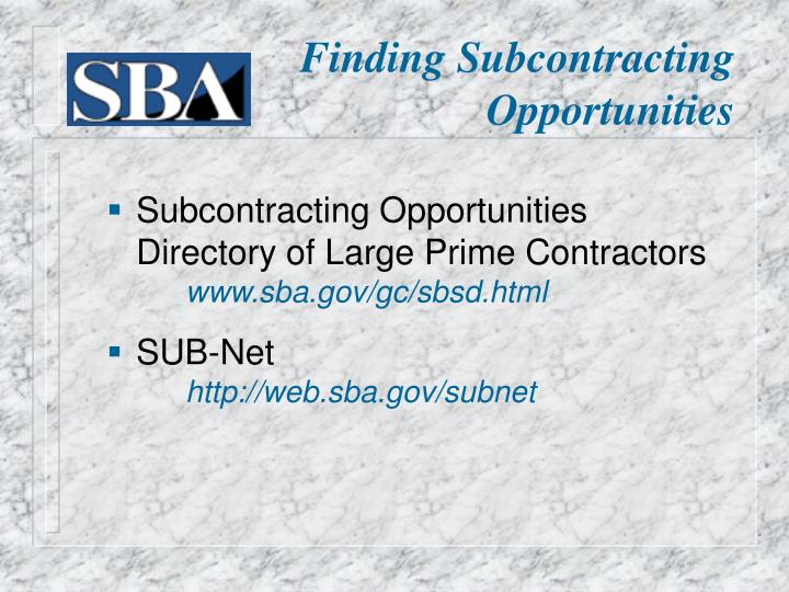 Finding Subcontracting Opportunities