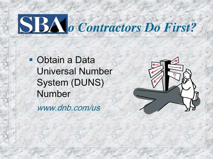What do contractors do first