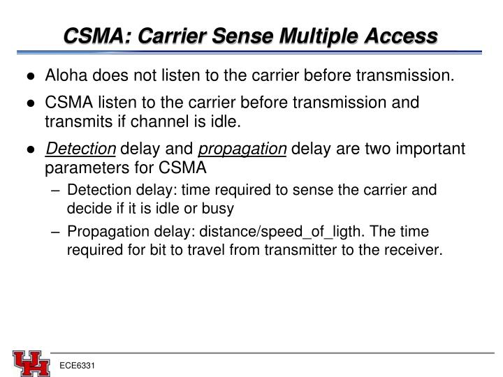 CSMA: Carrier Sen