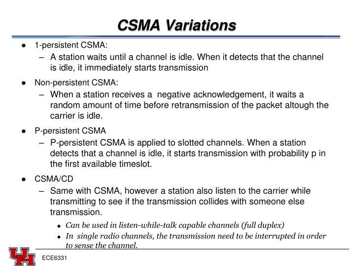 CSMA Variations