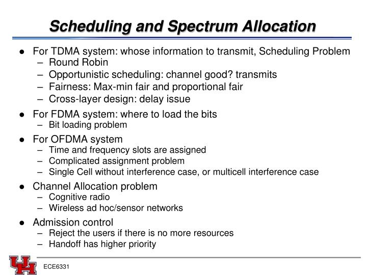 Scheduling and Spectrum Allocation