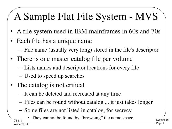A Sample Flat File System - MVS