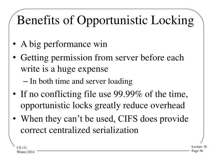 Benefits of Opportunistic Locking