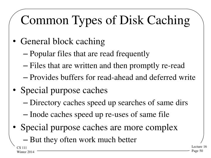 Common Types of Disk Caching