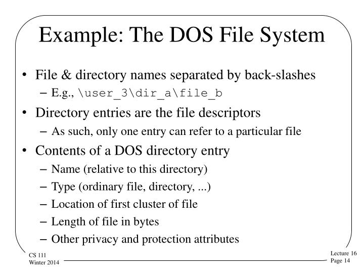 Example: The DOS File System