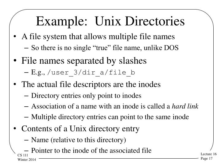 Example:  Unix Directories