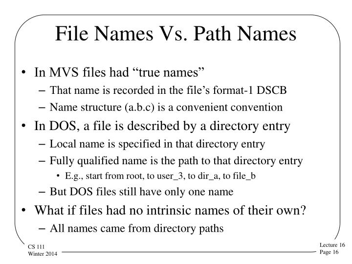 File Names Vs. Path Names