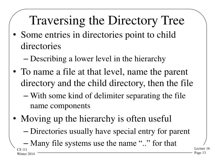 Traversing the Directory Tree