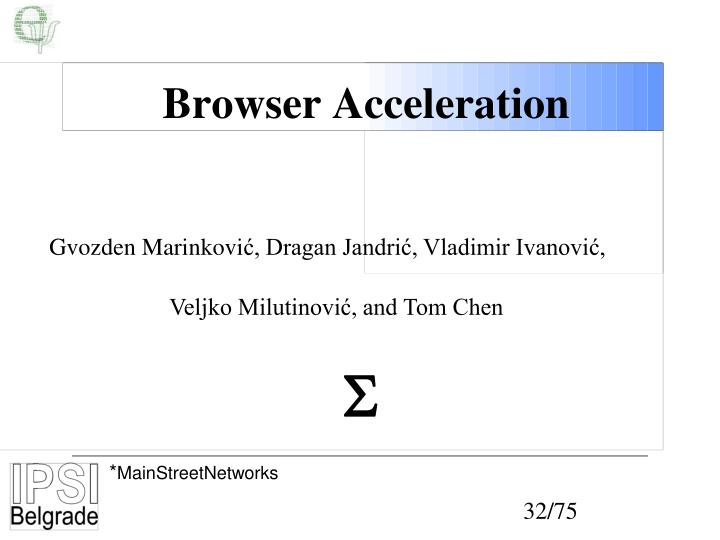 Browser Acceleration