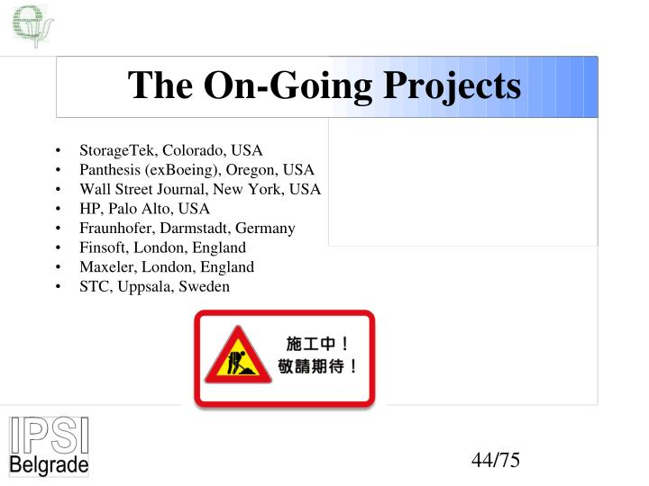 The On-Going Projects
