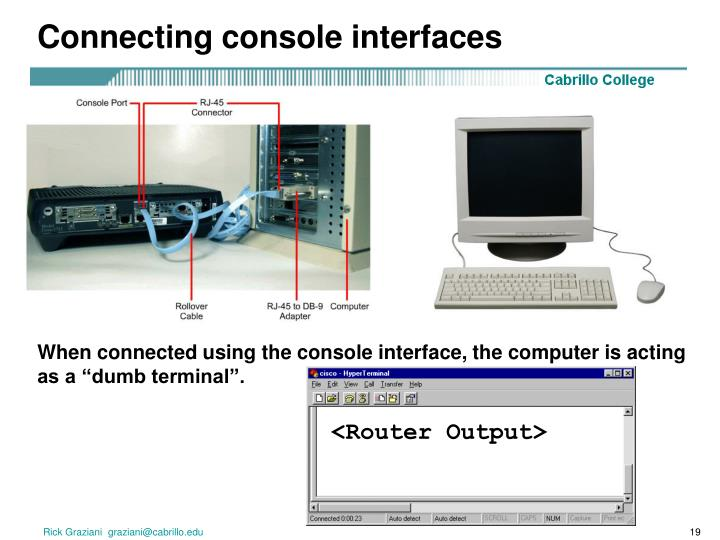 Connecting console interfaces