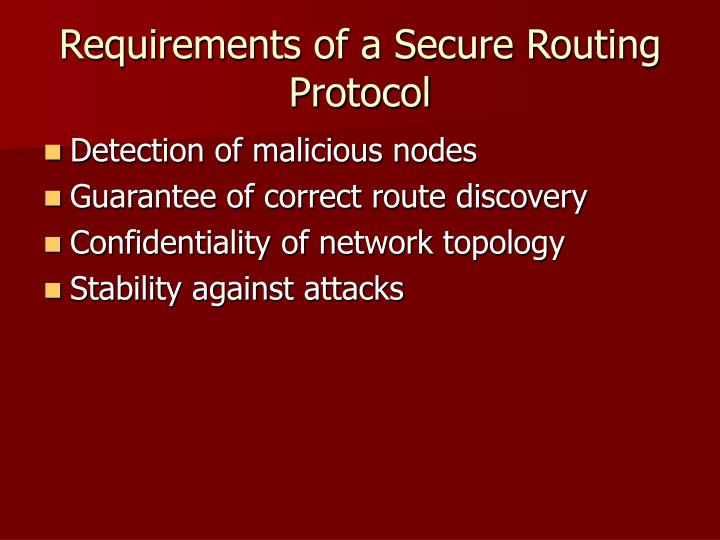 Requirements of a Secure Routing Protocol