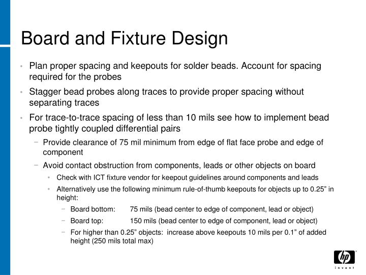 Board and Fixture Design