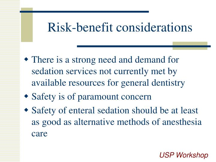 Risk-benefit considerations