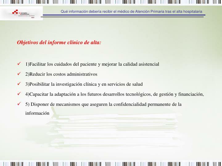 Objetivos del informe clínico de alta: