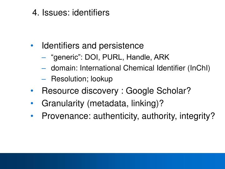 4. Issues: identifiers