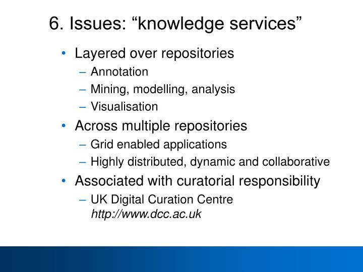 "6. Issues: ""knowledge services"""