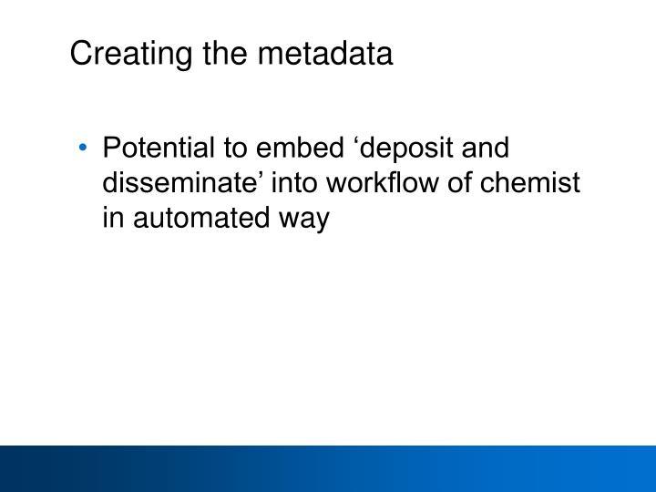 Creating the metadata