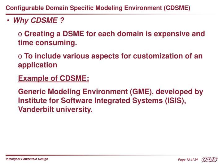 Configurable Domain Specific Modeling Environment (CDSME)