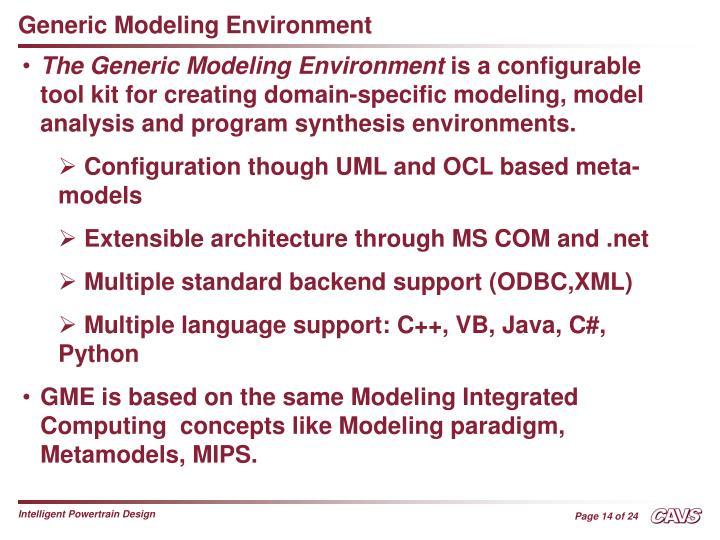 Generic Modeling Environment