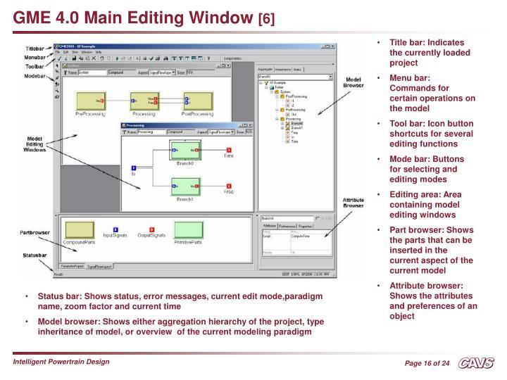 GME 4.0 Main Editing Window