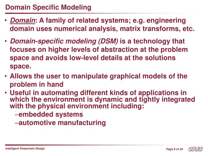 Domain Specific Modeling