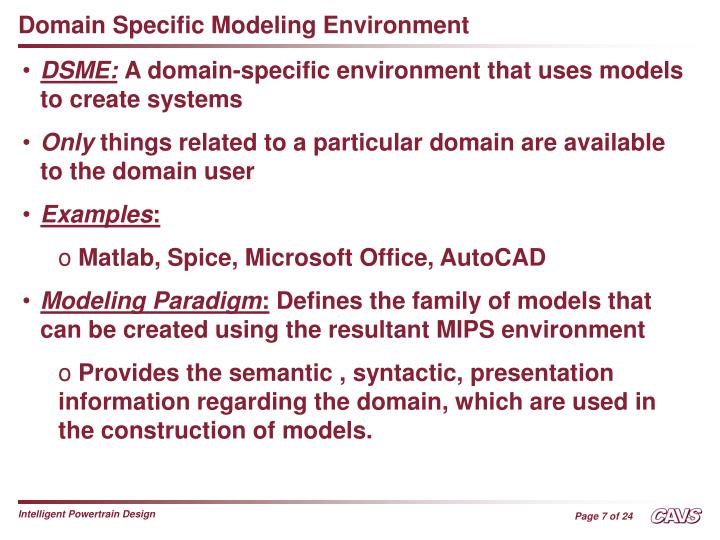 Domain Specific Modeling Environment
