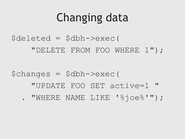 Changing data