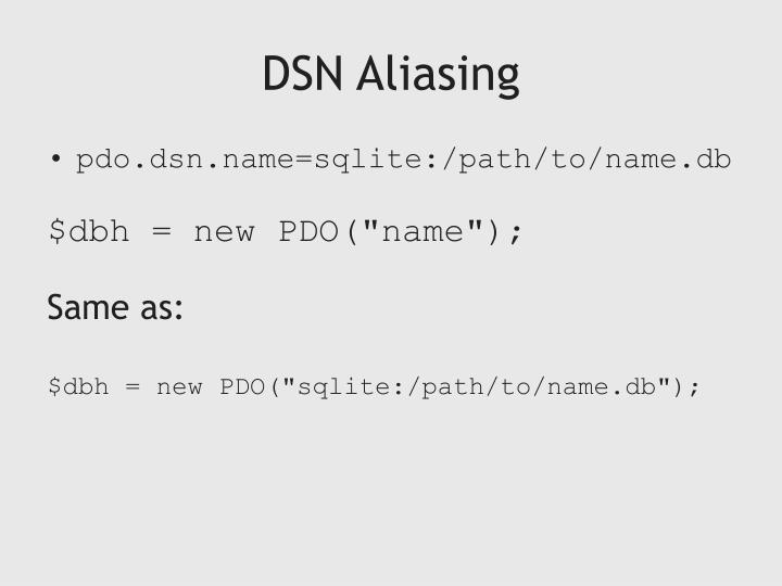 DSN Aliasing