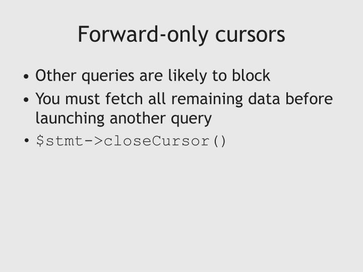 Forward-only cursors